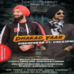 Dhakad Yaar song download by Singhparam