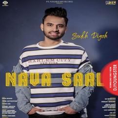 Nava Saal song download by Sukh Digoh