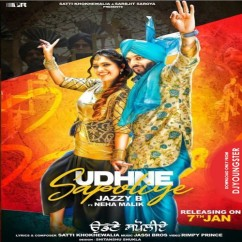 Udhne Sapoliye song download by Jazzy B
