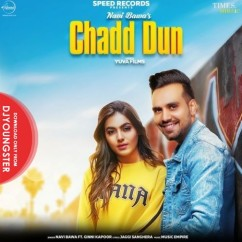 Chadd Dun song download by Navi Bawa