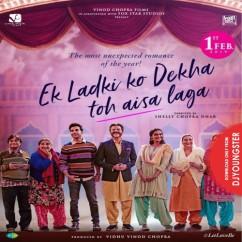Ek Ladki Ko Dekha Toh Aisa Laga Title Song song download by Darshan Raval