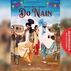Do Nain song download by Karamjit Anmol