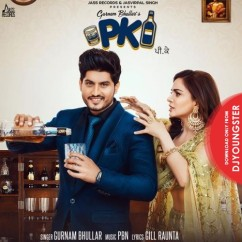 PK song download by Gurnam Bhullar