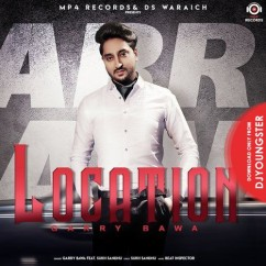 Location song download by Garry Bawa