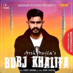 Burj Khalifa song download by Arsh Aujla