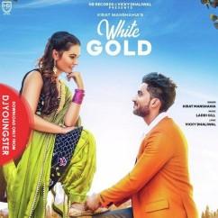 White Gold song download by Kirat Manshahia