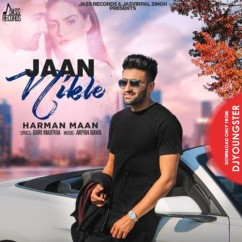 Jaan Nikle song download by Harman Maan