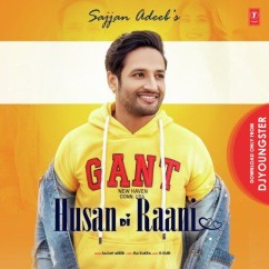 Husan Di Rani song download by Sajjan Adeeb
