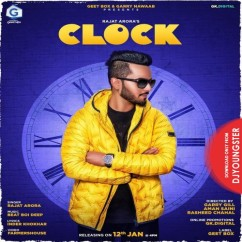 Clock song download by Rajat Arora