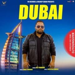 Dubai song download by Jot Pandori