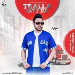 Tralla Jatt Da song download by Harjot