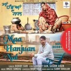 Maa Hanjuan Nal song download by Bobby Sun