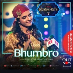 Bhumbro song download by Shirley Setia
