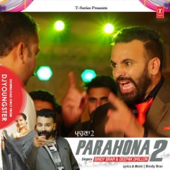 Parahona 2 song download by Bindy Brar