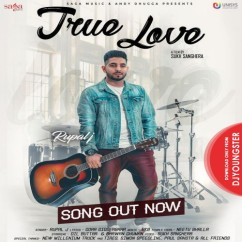 True Love song download by Rupal J