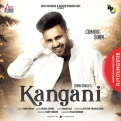 Kangani song download by Dinn Singh