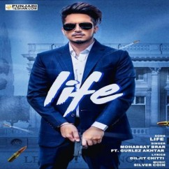 Life song download by Mohabbat Brar