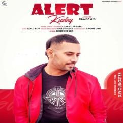 Alert Kudey song download by Garry Sandhu