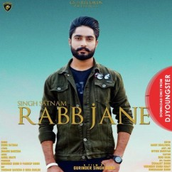 Rabb Jane song download by Singh Satnam