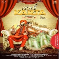 Viah Karta song download by Jaggi Kharoud