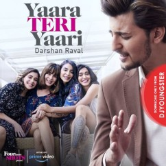 Yaara Teri Yaari song download by Darshan Raval