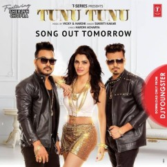 Tunu Tunu song download by Sukriti Kakkar