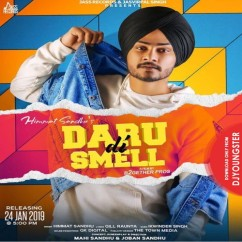 Daru Di Smell song download by Himmat Sandhu