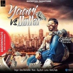 Yaari Vs Dollar song download by Gitaz Bindrakhia
