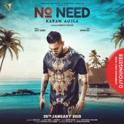 No Need song download by Karan Aujla