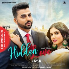 Hidden Love song download by Jay K