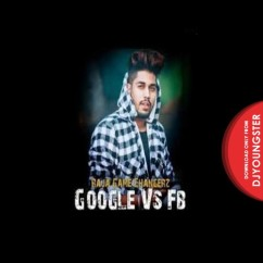 Google Vs FB song download by Raja Game Changerz