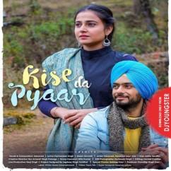 Kise Da Pyaar song download by Manpreet