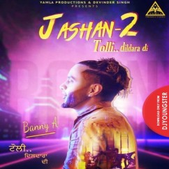 Tolli Dildara Di song download by Banny A