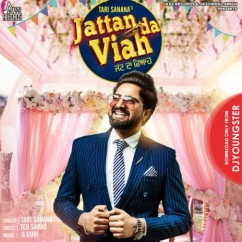 Jattan Da Viah song download by Tari Sanana