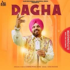 Dagha song download by Gursewak Soni