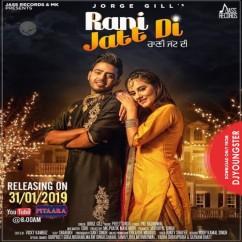 Rani Jatt Di song download by Jorge Gill