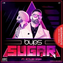 Sugar song download by Stylish Singh