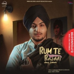 Rum Te Rajaai song download by Amar Sehmbi