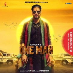 One Man song download by Singga