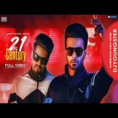 21 Century song download by Mankirt Aulakh