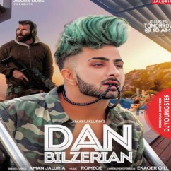 Dan Bilzerian song download by Aman Jaluria