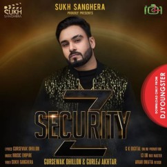 Z Security song download by Gursewak Dhillon