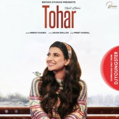 Tohar song download by Nimrat Khaira