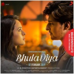 Bhula Diya song download by Darshan Raval