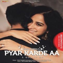 Pyar Karde Aa song download by Sara Gurpal