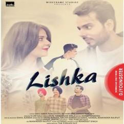 Lishka song download by Vijay Gill