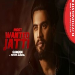 Most Wanted Jatti song download by Singga