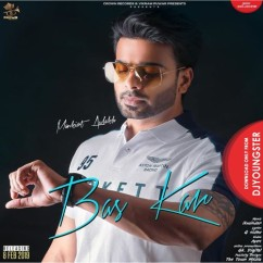 Bas Kar song download by Mankirt Aulakh