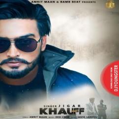 Khauff song download by Jigar