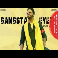 Gangsta Eyez song download by Tyson Sidhu